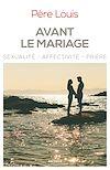 Télécharger le livre :  Avant le mariage