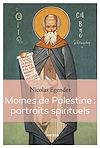 Télécharger le livre :  Moines de Palestine : portraits spirituels