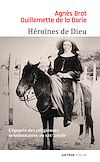 Héroïnes de Dieu | Brot, Agnès