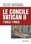 LE CONCILE VATICAN II - TEXTE INTEGRAL