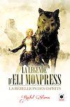 Télécharger le livre :  La Rebellion des esprits (La Légende d'Eli Monpress**)