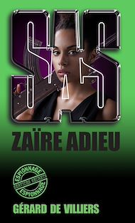 Téléchargez le livre :  SAS 128 Zaïre adieu
