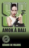 Télécharger le livre :  SAS 17 Amok à Bali