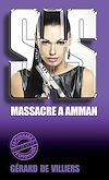 Télécharger le livre :  SAS 23 Massacre à Amman