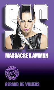 Téléchargez le livre :  SAS 23 Massacre à Amman