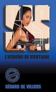 Téléchargez le livre :  SAS 28 L'Héroïne de Ventiane