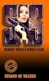 Télécharger le livre :  SAS 33 Rendez-vous à Boris Gleb