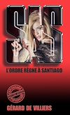 Télécharger le livre :  SAS 39 L'ordre règne à Santiago