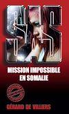 Télécharger le livre :  SAS 47 Mission impossible en Somalie