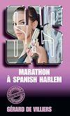 Télécharger le livre :  SAS 48 Marathon à Spanish Harlem
