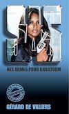 Télécharger le livre :  SAS 63 Des armes pour Khartoum