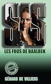 Télécharger le livre :  SAS 74 Les fous de Baalbek