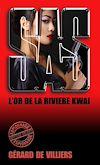Télécharger le livre :  SAS 10 L'or de la rivière Kwaï