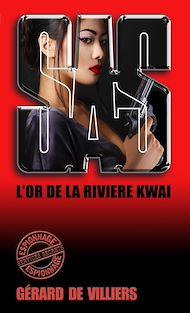 Téléchargez le livre :  SAS 10 L'or de la rivière Kwaï