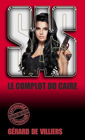 Téléchargez le livre :  SAS 61 Le complot du Caire
