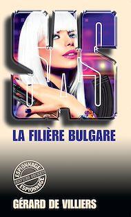 Téléchargez le livre :  SAS 70 La filière bulgare