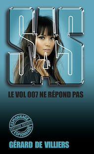 Téléchargez le livre :  SAS 73 Le vol 007 ne répond plus
