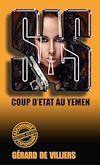 Télécharger le livre :  SAS 83 Coup d'Etat au Yémen