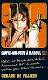 Télécharger le livre :  SAS 199 Sauve-qui-peut à Kaboul T2