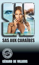 Téléchargez le livre :  SAS 8 SAS aux Caraïbes