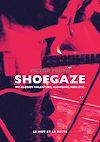 Télécharger le livre :  Shoegaze