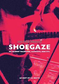 Téléchargez le livre :  Shoegaze