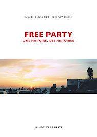Téléchargez le livre :  Free Party