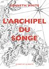 Télécharger le livre :  L'Archipel du songe