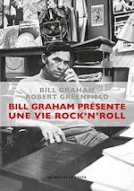 Téléchargez le livre :  Bill Graham présente : une vie rock'n'roll