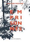 Télécharger le livre :  Emprisonnés