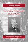 Télécharger le livre :  La science romanesque de Jules Verne