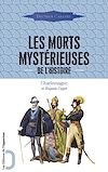 Télécharger le livre :  Les Morts mystérieuses de l'Histoire - Charlemagne et Hugues Capet