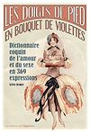 Télécharger le livre :  Les doigts de pieds en bouquet de violettes - Dictionnaire coquin de l'amour et du sexe en 369 expre