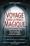Télécharger le livre :  Voyage dans la France magique