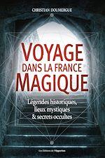 Téléchargez le livre :  Voyage dans la France magique