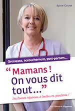 Download this eBook Mamans ! On vous dit tout...