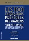 Télécharger le livre :  Les 1001 expressions préférées des Français