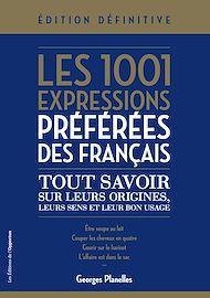 Téléchargez le livre :  Les 1001 expressions préférées des Français