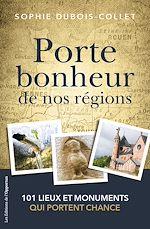 Téléchargez le livre :  Porte-bonheur de nos régions