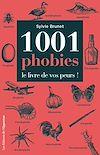 Télécharger le livre :  1001 phobies - Le livre de vos peurs !