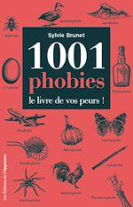 Téléchargez le livre :  1001 phobies - Le livre de vos peurs !