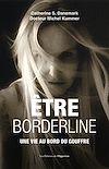 Télécharger le livre :  Etre borderline - Une vie au bord du gouffre