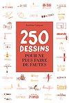 Télécharger le livre :  250 dessins pour ne plus faire de fautes