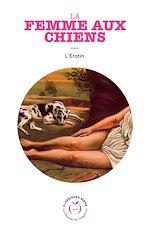 Téléchargez le livre :  La Femme aux chiens
