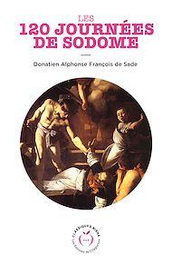 Téléchargez le livre :  Les 120 journées de Sodome