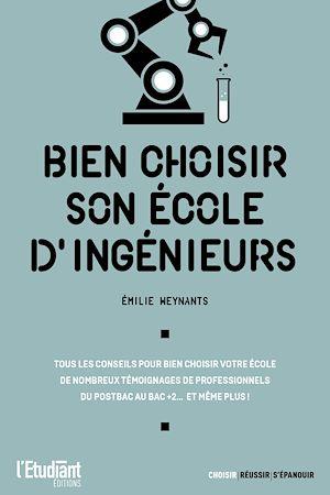 Téléchargez le livre :  Bien choisir son école d'ingénieurs