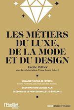 Download this eBook Les métiers du luxe, de la mode et du design
