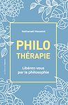 Télécharger le livre :  Philothérapie - Libérez-vous par la philosophie