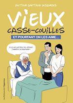 Download this eBook Les vieux casse-couilles