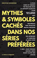 Download this eBook Mythes & symboles cachés dans nos séries préférées